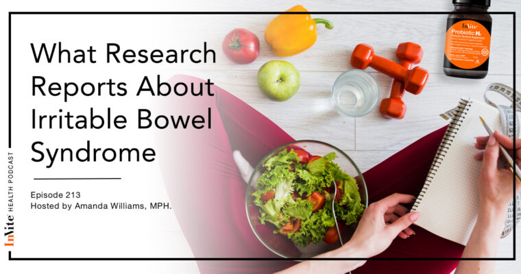 What Research Reports About Irritable Bowel Syndrome – InVite Health Podcast, Episode 213
