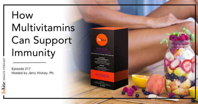How Multivitamins Can Support Immunity – InVite Health Podcast, Episode 217